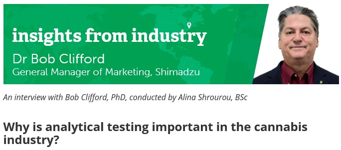 An interview with Bon Clifford PhD: Why is analytical testing important in the cannabis industry?